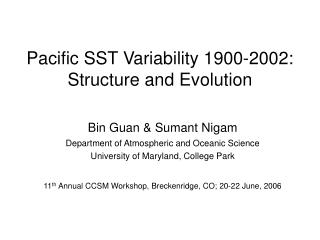 Pacific SST Variability 1900-2002:  Structure and Evolution