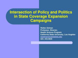 Intersection of Policy and Politics in State Coverage Expansion Campaigns
