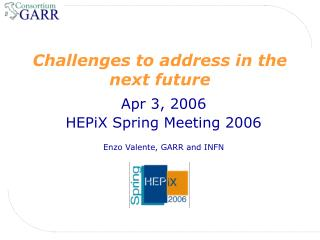 Challenges to address in the next future
