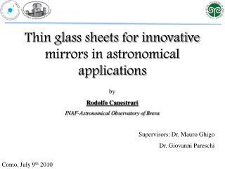 Thin glass sheets for innovative mirrors in astronomical applications