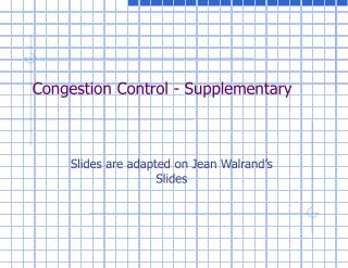 Congestion Control - Supplementary