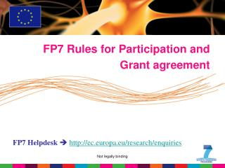 FP7 Rules for Participation and Grant agreement