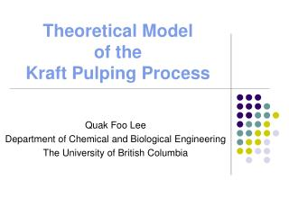 Theoretical Model  of the Kraft Pulping Process