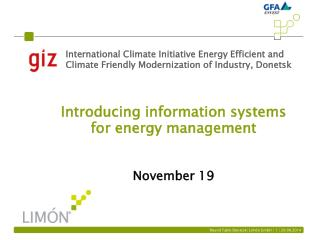 Introducing information systems for energy management November 19
