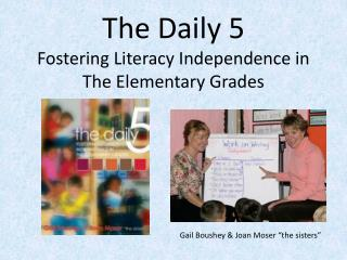 The Daily 5 Fostering Literacy Independence in The Elementary Grades