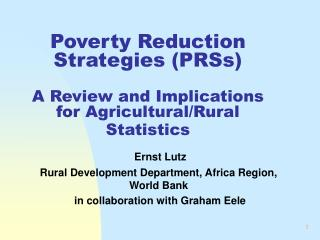 Poverty Reduction Strategies (PRSs) A Review and Implications for Agricultural/Rural Statistics