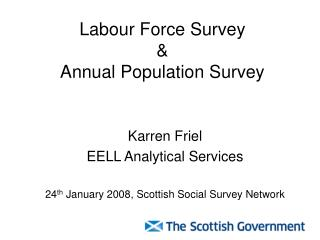 Labour Force Survey  &  Annual Population Survey