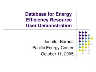 Database for Energy Efficiency Resource  User Demonstration