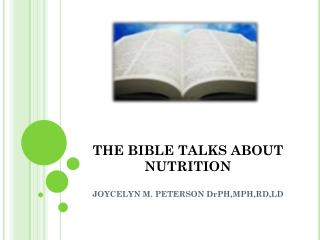 THE BIBLE TALKS ABOUT NUTRITION