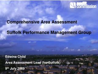 Comprehensive Area Assessment Suffolk Performance Management Group