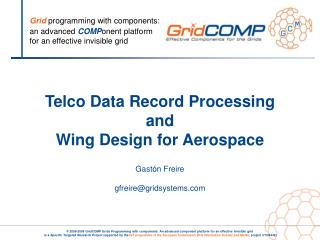 Telco Data Record Processing and Wing Design for Aerospace Gastón Freire gfreire@gridsystems