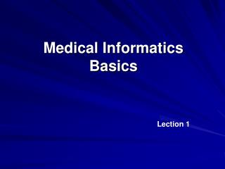 Medical Informatics Basics