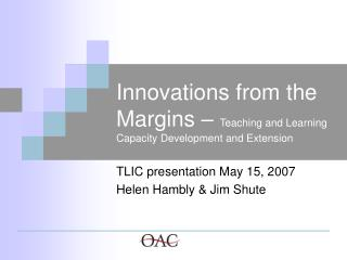 Innovations from the Margins –  Teaching and Learning Capacity Development and Extension