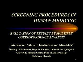 SCREENING PROCEDURES IN HUMAN MEDICINE