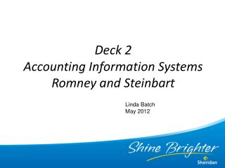 Deck 2  Accounting Information Systems Romney and Steinbart