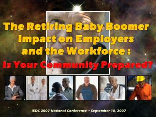 IEDC 2007 National Conference • September 18, 2007