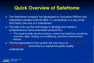 Quick Overview of SafeHome