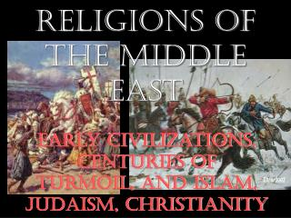 History and Religions of the Middle East