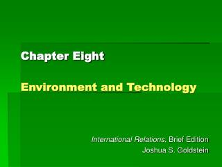 Chapter Eight Environment and Technology