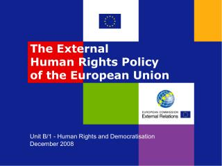 The External  Human Rights Policy  of the European Union