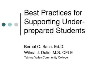 Best Practices for Supporting Under-prepared Students