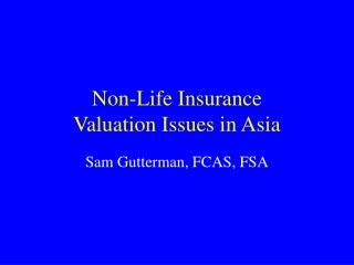 Non-Life Insurance  Valuation Issues in Asia