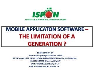 MOBILE APPLICATON SOFTWARE – THE LIMITATION OF A GENERATION ?