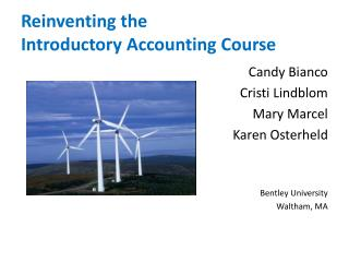 Reinventing the  Introductory Accounting Course