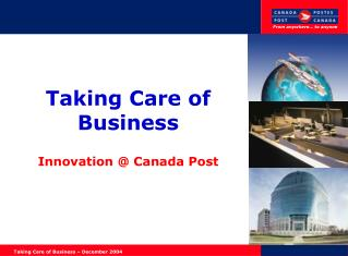Taking Care of Business Innovation @ Canada Post