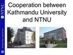 Cooperation between Kathmandu University and NTNU