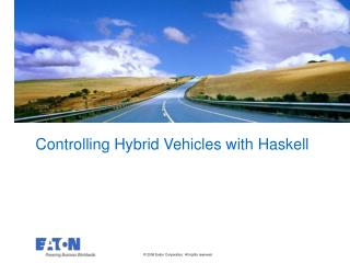 Controlling Hybrid Vehicles with Haskell