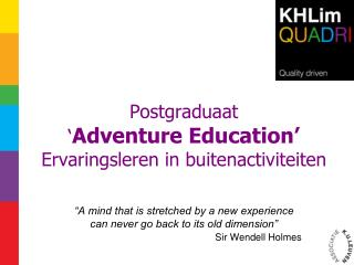 Postgraduaat ' Adventure Education' Ervaringsleren in buitenactiviteiten