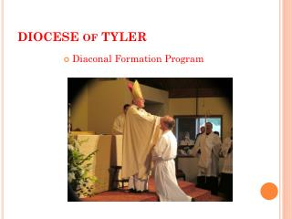 DIOCESE of TYLER