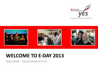 Welcome to e-day 2013