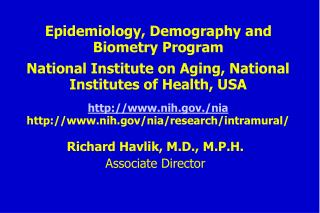 Epidemiology, Demography and Biometry Program