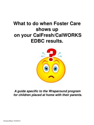What to do when Foster Care shows up  on your CalFresh/CalWORKS EDBC results.
