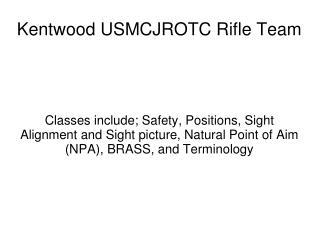 Kentwood USMCJROTC Rifle Team
