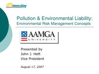 Pollution & Environmental Liability: Environmental Risk Management Concepts