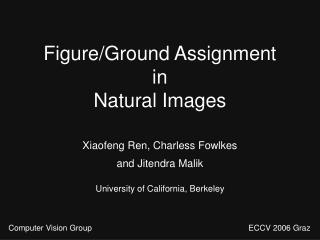 Figure/Ground Assignment in Natural Images