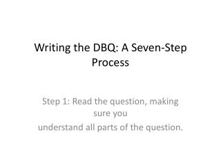 Writing the DBQ: A Seven-Step Process