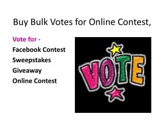 Buy Bulk Votes for Online Contest