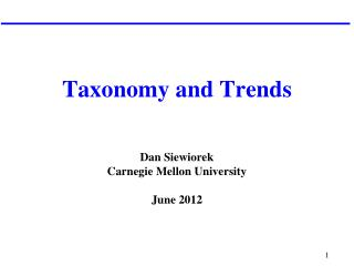 Taxonomy and Trends