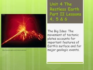 Unit 4 The Restless Earth Part II Lessons 4, 5 & 6