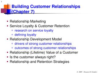 Building Customer Relationships (Chapter 7)