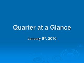 Quarter at a Glance