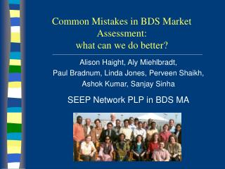 Common Mistakes in BDS Market Assessment:  what can we do better?