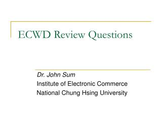 ECWD Review Questions