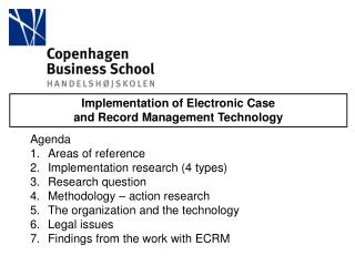 Implementation of Electronic Case  and Record Management Technology