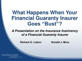 "What Happens When Your Financial Guaranty Insurer  Goes ""Bust""?"