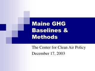 Maine GHG Baselines  Methods